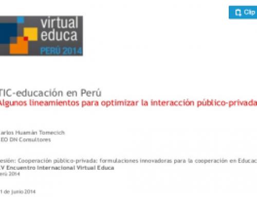 Algunos lineamientos para optimizar la interacción público-privada TIC-educación en el Perú