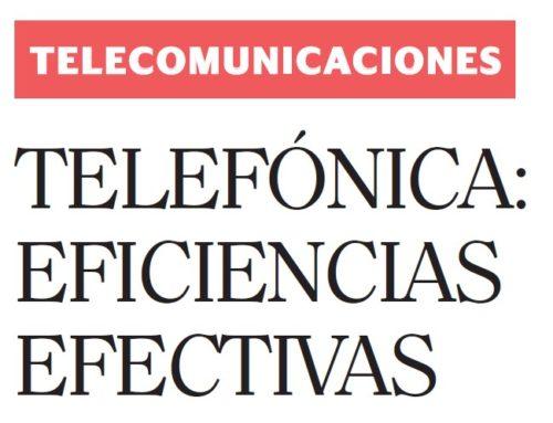 Telefónica: eficiencias efectivasSemana Económica