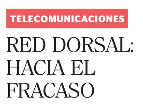 Red dorsal: hacia el fracasoSemana Económica
