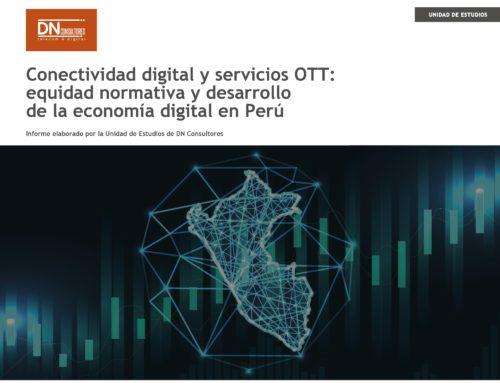 Conectividad digital y servicios OTTEquidad normativa y desarrollo de la economía digital en Perú